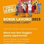 Borse Lavoro 2015 Fondazione Caript